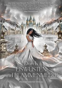Cover Durch Eiswüsten und Flammenmeere