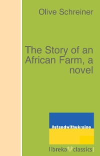 Cover The Story of an African Farm, a novel