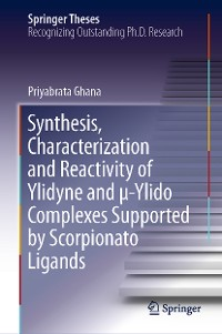 Cover Synthesis, Characterization and Reactivity of Ylidyne and μ-Ylido Complexes Supported by Scorpionato Ligands