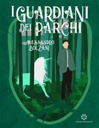 Cover I Guardiani dei parchi