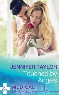 Cover Touched By Angels (Mills & Boon Medical) (Dalverston Hospital, Book 2)