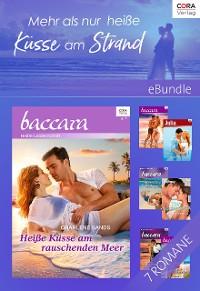 Cover Mehr als nur heiße Küsse am Strand - 6 sexy Romane und eine Kurzgeschichte