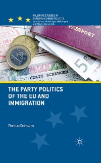 Cover The Party Politics of the EU and Immigration