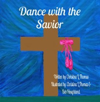 Cover Dance with the Savior