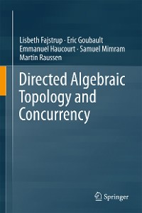 Cover Directed Algebraic Topology and Concurrency