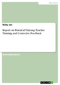 Cover Report on Practical Training. Teacher Training and Corrective Feedback