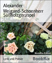 Cover Süßholzgeraspel
