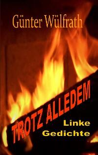 Cover TROTZ ALLEDEM