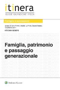 Cover Famiglia, patrimonio e passaggio generazionale