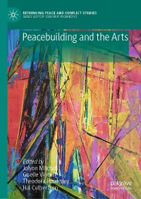 Cover Peacebuilding and the Arts