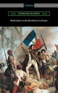 Cover Reflections on the Revolution in France