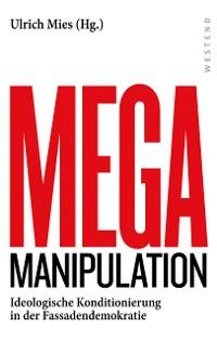 Cover Mega-Manipulation