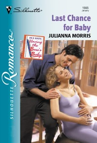 Cover Last Chance For Baby (Mills & Boon Silhouette)