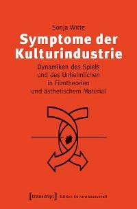 Cover Symptome der Kulturindustrie