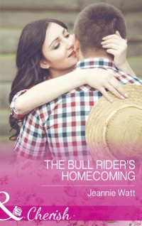 Cover Bull Rider's Homecoming (Mills & Boon Cherish) (Montana Bull Riders, Book 2)