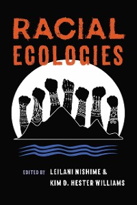 Cover Racial Ecologies