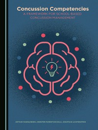 Cover Concussion Competencies: A Framework for School-Based Concussion Management