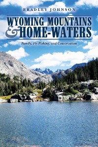 Cover Wyoming Mountains & Home-waters