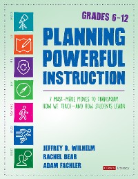 Cover Planning Powerful Instruction, Grades 6-12