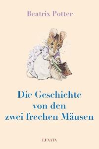 Cover Die Geschichte von den zwei frechen Mäusen
