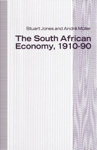 Cover South African Economy, 1910-90