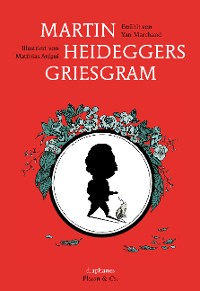 Cover Martin Heideggers Griesgram
