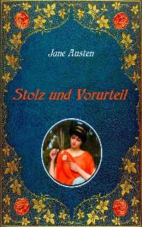 Cover Stolz und Vorurteil. Mit Illustrationen von Hugh Thomson.