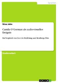 Cover Camila O'Gorman als audio-visuelles Ereignis