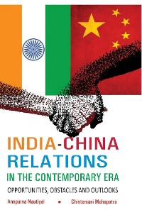 Cover India-China Relations in The Contemporary Era