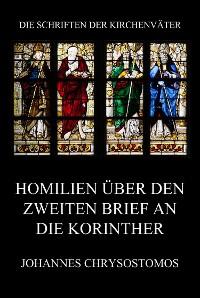 Cover Homilien über den zweiten Brief an die Korinther