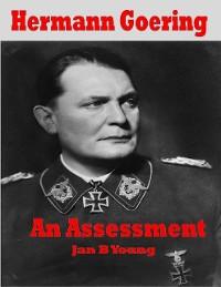 Cover Hermann Goering: An Assessment