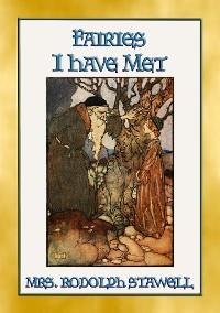 Cover FAIRIES I HAVE MET - 12 exquisite fairy tales.