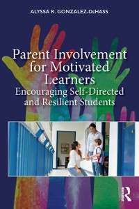 Cover Parent Involvement for Motivated Learners