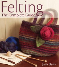Cover Felting - The Complete Guide