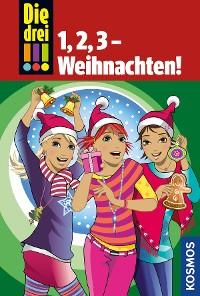 Cover Die drei !!!, 1,2,3 - Weihnachten! (drei Ausrufezeichen)