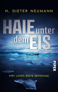 Cover Haie unter dem Eis - Kira Lunds erste Reportage
