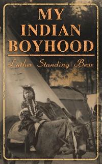 Cover My Indian Boyhood