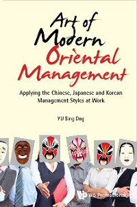 Cover Art Of Modern Oriental Management: Applying The Chinese, Japanese And Korean Management Styles At Work