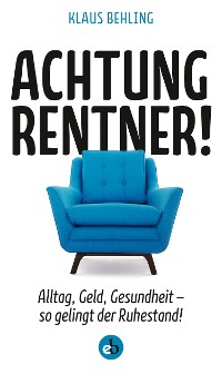 Cover Achtung, Rentner!