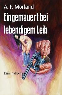 Cover Eingemauert bei lebendigem Leib