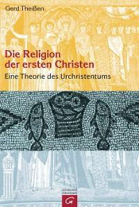 Cover Die Religion der ersten Christen