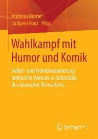Cover Wahlkampf mit Humor und Komik