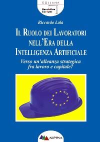 Cover Il ruolo dei lavoratori nell'era della intelligenza artificiale