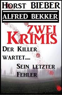 Cover Zwei Krimis: Der Killer wartet/Sein letzter Fehler