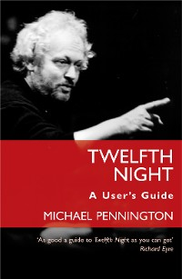 Cover Twelfth Night: A User's Guide
