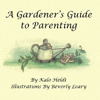 Cover A Gardener'S Guide to Parenting