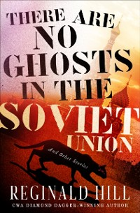 Cover There Are No Ghosts in the Soviet Union