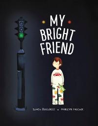 Cover My Bright Friend