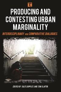 Cover Producing and Contesting Urban Marginality