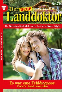 Cover Der neue Landdoktor 79 – Arztroman